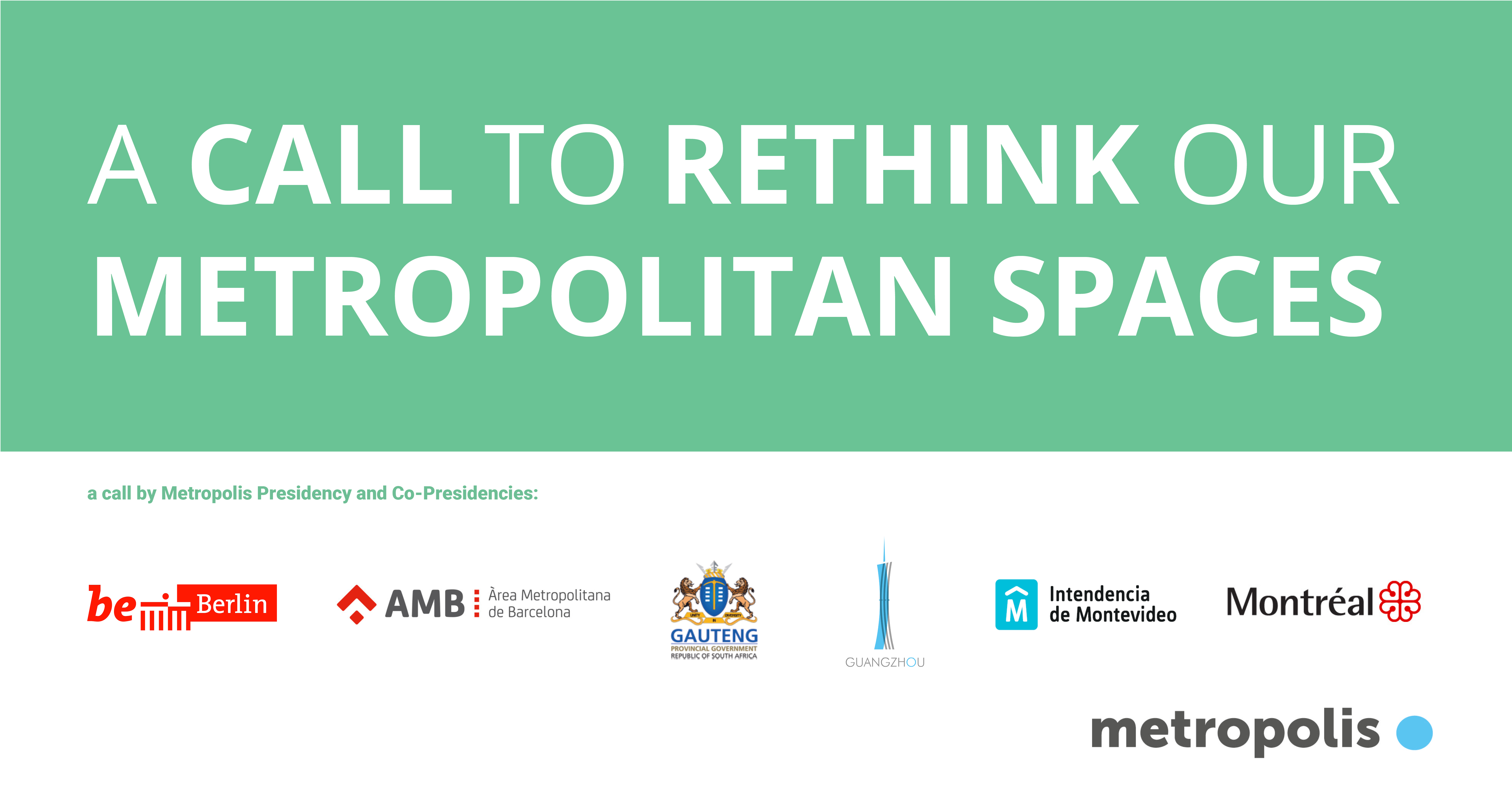 Metropolis Call to rethink our metropolitan spaces