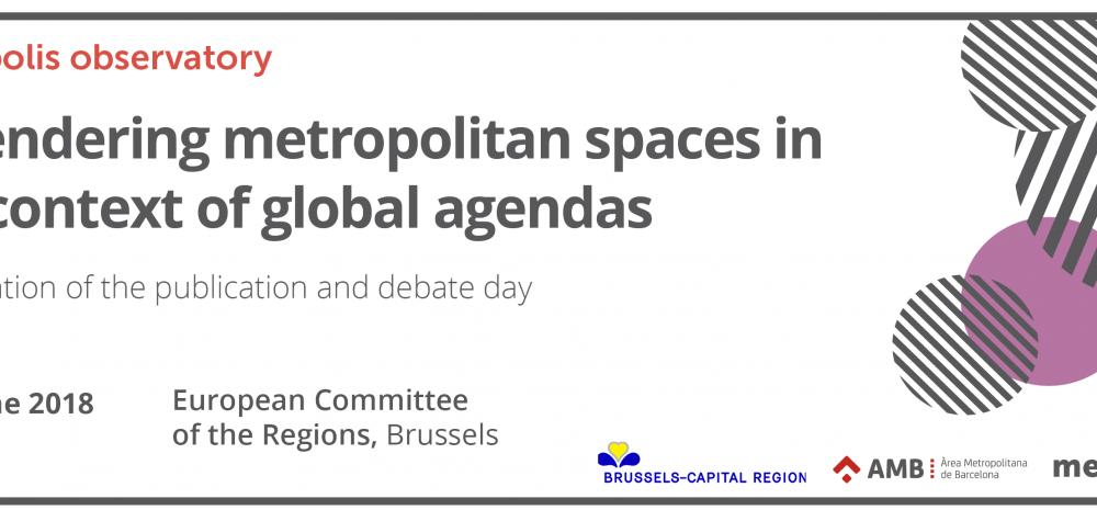 Engendering metropolitan spaces