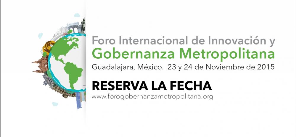 Foro Internacional de Innovación y Gobernanza Metropolitana
