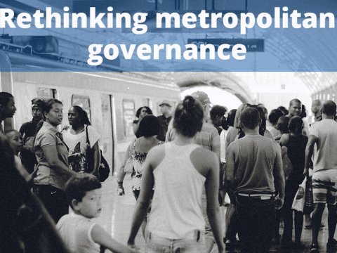 Rethinking the metropolitan governance